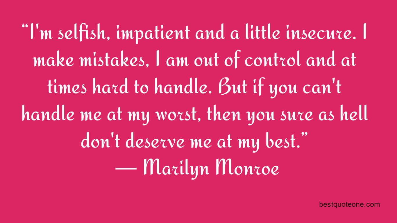 Selfish Love Quotes Marilyn Monroe's Quote On Love  Bestquote